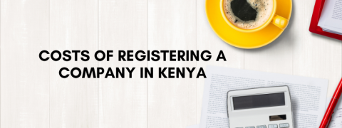 Costs of Registering a Company in Kenya